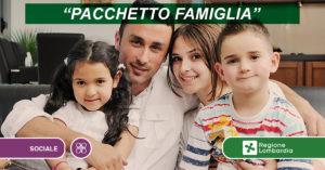 """""""Pacchetto famiglia"""" con applicazione del Fattore Famiglia Lombardo 2020"""