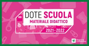 Dote Scuola 2021/2022 – Materiale didattico e Borse di studio statali: domande dal 13 maggio al 15 giugno 2021